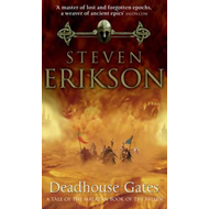 Deadhouse Gates: (Malazan Book of Fallen 2) (BOK)
