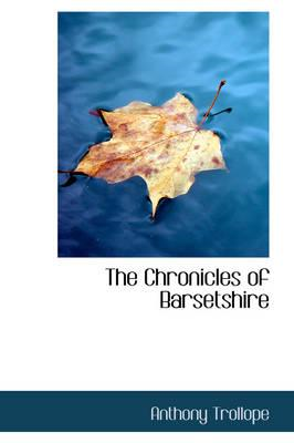 The Chronicles of Barsetshire (BOK)