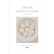 Delia's How To Cook: Book One (BOK)