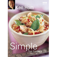 Ken Hom's Simple Thai Cookery (BOK)