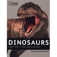 Dinosaurs: How They Lived and Evolved (BOK)