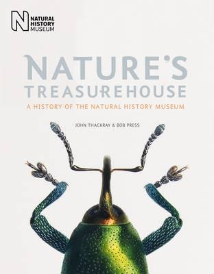 Nature's Treasurehouse: A History of the Natural History Museum (BOK)