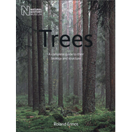 Trees: A Complete Guide to Their Biology and Structure (BOK)