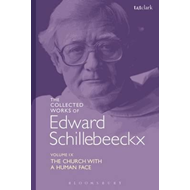 Collected Works of Edward Schillebeeckx Volume 9 (BOK)
