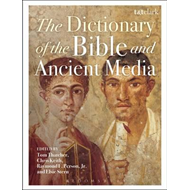 Dictionary of the Bible and Ancient Media (BOK)