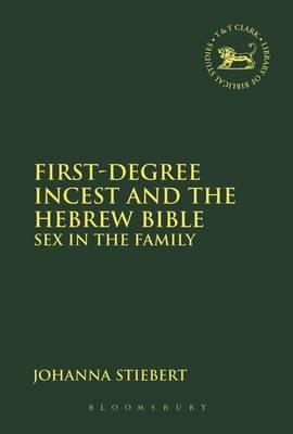 First-Degree Incest and the Hebrew Bible (BOK)