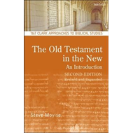 Old Testament in the New: An Introduction (BOK)