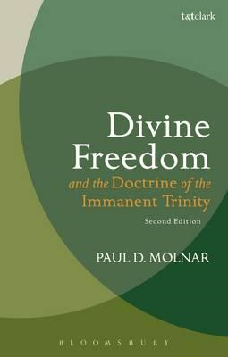 Divine Freedom and the Doctrine of the Immanent Trinity (BOK)