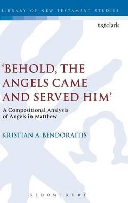 'Behold, the Angels Came and Served Him' (BOK)