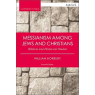 Messianism Among Jews and Christians (BOK)