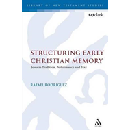 Structuring Early Christian Memory (BOK)