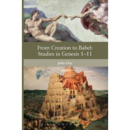 From Creation to Babel: Studies in Genesis 1-11 (BOK)