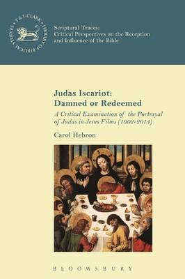 Judas Iscariot: Damned or Redeemed (BOK)