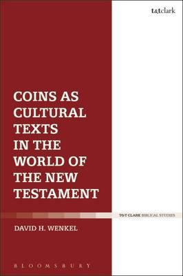 Coins as Cultural Texts in the World of the New Testament (BOK)