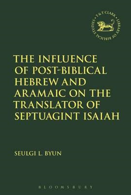 Influence of Post-Biblical Hebrew and Aramaic on the Transla (BOK)