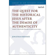 Quest for the Historical Jesus after the Demise of Authentic (BOK)