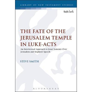 Fate of the Jerusalem Temple in Luke-Acts (BOK)