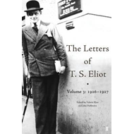 Letters of T. S. Eliot Volume 3: 1926-1927 (BOK)