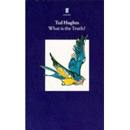 Collected Animal Poems Vol 2: What is the Truth? (BOK)