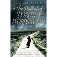 Ballad of Dorothy Wordsworth (BOK)