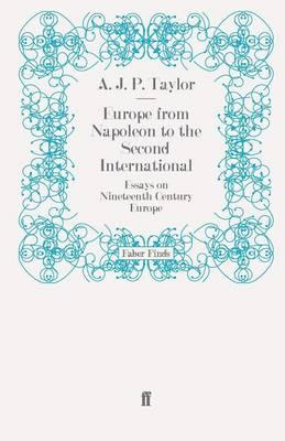 Europe from Napoleon to the Second International: Essays on Nineteenth-century Europe (BOK)