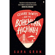 Claire DeWitt and the Bohemian Highway (BOK)