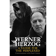 Werner Herzog - A Guide for the Perplexed (BOK)