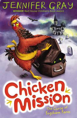 Chicken Mission: The Curse of Fogsham Farm (BOK)