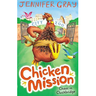 Chicken Mission: Chaos in Cluckbridge (BOK)