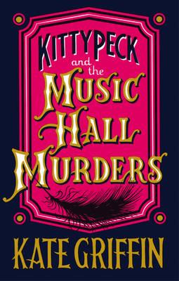 Kitty Peck and the Music Hall Murders (BOK)