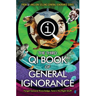 QI: The Third Book of General Ignorance (BOK)