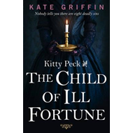 Kitty Peck and the Child of Ill-Fortune (BOK)