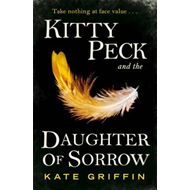Kitty Peck and the Daughter of Sorrow (BOK)