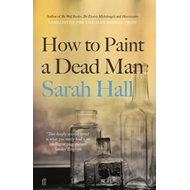How to Paint a Dead Man (BOK)