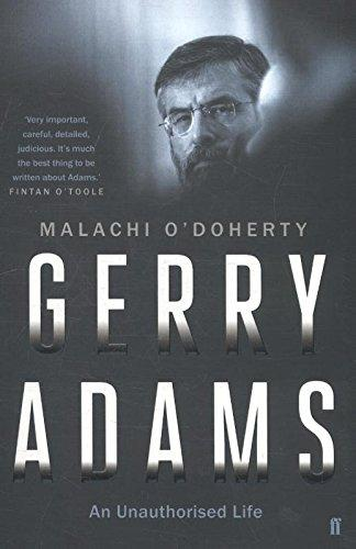 Gerry Adams: An Unauthorised Life (BOK)