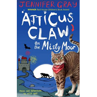 Atticus Claw On the Misty Moor (BOK)