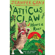 Atticus Claw Hears a Roar (BOK)