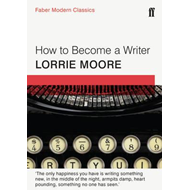 How to Become a Writer (BOK)