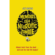 Memoirs of a Neurotic Zombie (BOK)