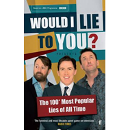 Would I Lie to You? Presents the 100 Most Popular Lies of Al (BOK)