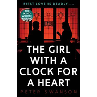 Girl With A Clock For A Heart (BOK)
