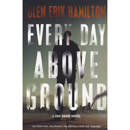 Every Day Above Ground (BOK)