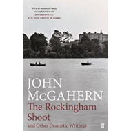 Rockingham Shoot and Other Dramatic Writings (BOK)