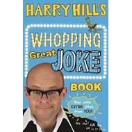 Harry Hill's Whopping Great Joke Book (BOK)