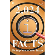 2,024 QI Facts To Stop You In Your Tracks (BOK)
