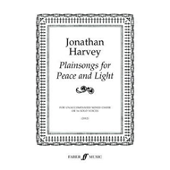 Plainsongs for Peace and Light (Mixed Voice Choir or 16 Solo (BOK)