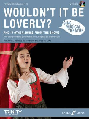 Sing Musical Theatre: Wouldn't It Be Loverly? (BOK)