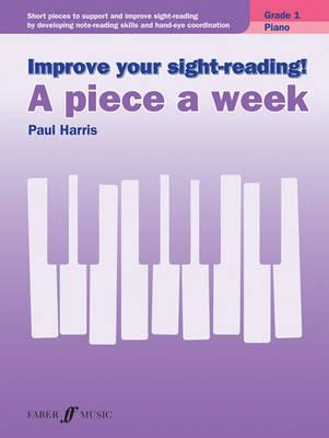 Improve your sight-reading! A Piece a Week Piano Grade 1 (BOK)