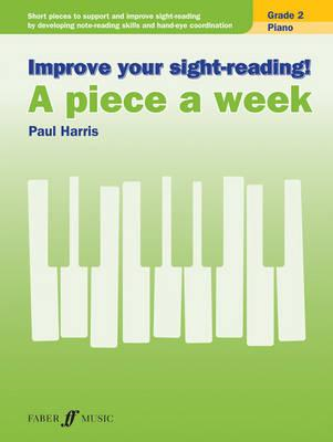 Improve your sight-reading! A piece a week Piano Grade 2 (BOK)