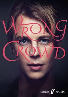 Wrong Crowd (Piano, Voice and Guitar) (BOK)